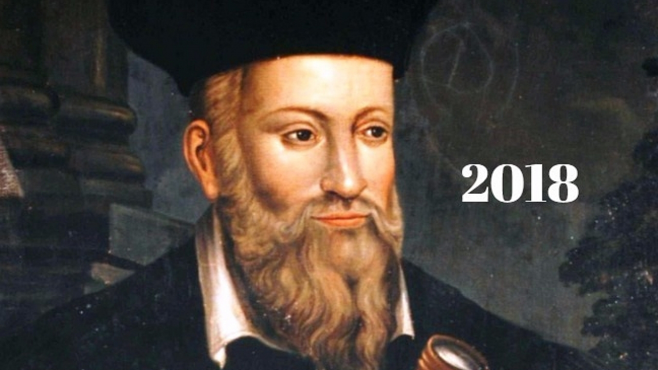 Nostradamus's Chilling Predictions For 2018 That May Come True