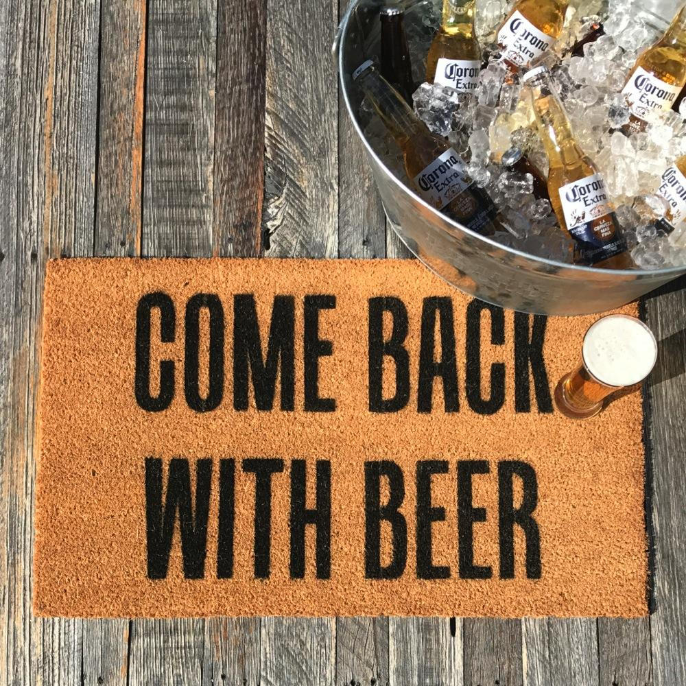 Come Back With Beer – Natural Coir Doormat